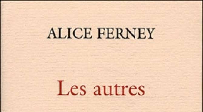 «Les autres» – Alice Ferney