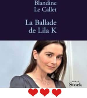 La ballade de Lila K – Blandine Le Callet