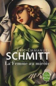 La femme au miroir - eric emmanuel schmitt
