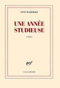 Une année studieuse – Anne Wiazemsky