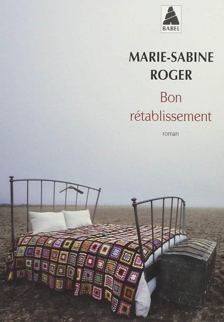 Bon rétablissement – Marie-Sabine ROGER